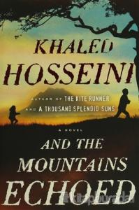 And the Mountains Echoed: A Novel (Ciltli)