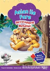 Aslan ile Fare - Aktivitelerle Masallar