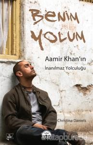 Benim Yolum: Aamir Khan'ın İnanılmaz Yolculuğu