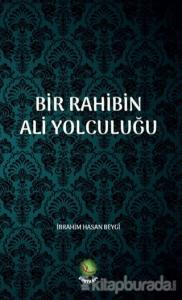 Bir Rahibin Ali Yolculuğu