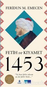 Fetih ve Kıyamet 1453 (Ciltli)