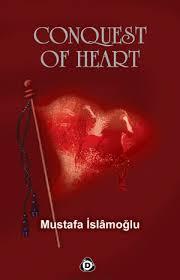 CONOUEST OF HEART (YÜREK FETHİ İNGİLİZCE)
