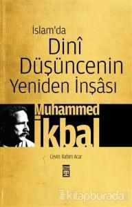 İslam'da Dini Düşüncenin Yeniden İnşası
