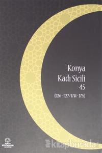 Konya Kadı Sicili 45 (Ciltli)