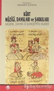 Kürt Müziği Dansları ve Şarkıları Cilt: 1