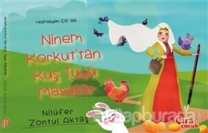 Ninem Korkut'tan Kuş Tüyü Masallar (Ciltli)