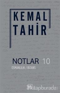Notlar 10 - Osmanlılık / Bizans