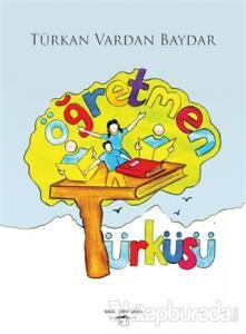 Öğretmen Türküsü