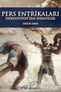 Pers Entrikaları - Herodotos'tan Hikayeler (Ciltli)