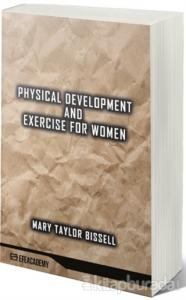 Physical Development And Exercise For Women