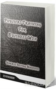 Physical Training For Business Men