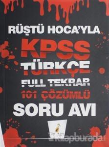 Rüştü Hoca'yla KPSS Türkçe Full Tekrar 101 Çözümlü Soru Avı