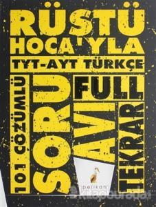 Rüştü Hoca'yla TYT - AYT Türkçe Soru Avı 101 Çözümlü Soru