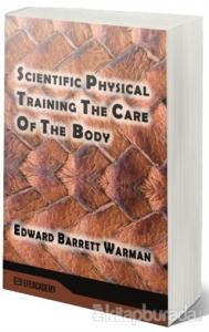 Scientific Physical Training The Care Of The Body