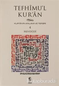 Tefhimu'l Kur'an - Kur'an'ın Anlamı ve Tefsiri (Küçük Boy) 4.Cilt