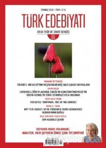 Türk Edebiyatı Dergisi Sayı: 561 Temmuz 2020
