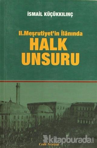 2. Meşrutiyet'in İlanında Halk Unsuru