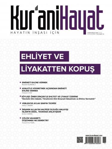 Kur'ani Hayat Dergisi/ Ehliyet ve Liyakatten Kopuş / Kasım - Aralık 2020 74.Sayı ve Çocuk Eki