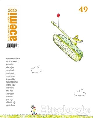 Acemi Aktüel Edebiyat Dergisi Sayı: 49 Mart-Nisan 2020
