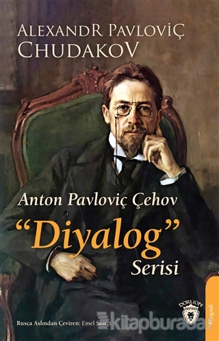 Anton Pavloviç Çehov Diyalog Serisi
