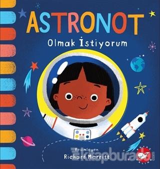Astronot Olmak İstiyorum Kolektif