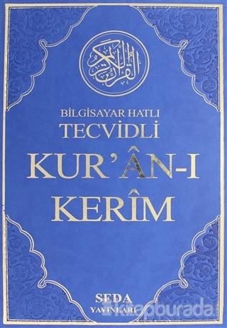 Bilgisayar Hatlı Tecvidli Kur'an-ı Kerim Rahle Boy  ( Kod: 025 ) (Ciltli)