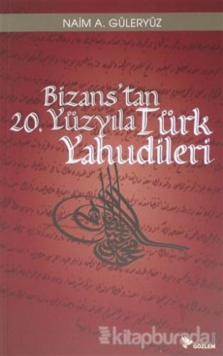 Bizans'tan 20. Yüzyıla Türk Yahudileri