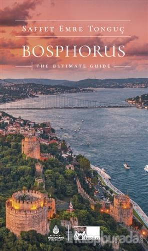Bosphorus The Ultimate Guide