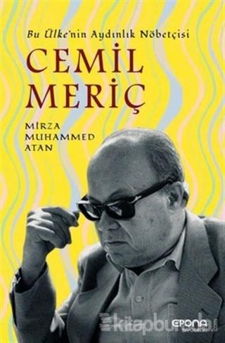 Cemil Meriç: Bu Ülke'nin Aydınlık Nöbetçisi