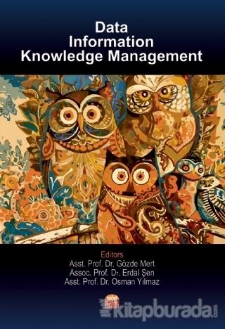 Data, Information Knowledge Management