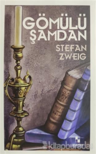 Gömülü Şamdan Stefan Zweig