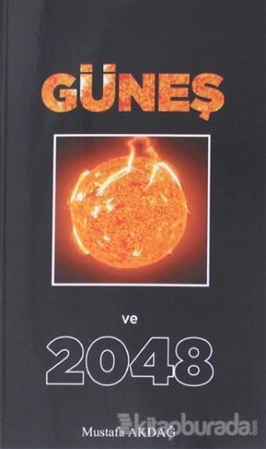 Güneş ve 2048 Mustafa Akdağ