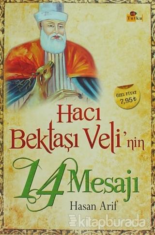 Hacı Bektaşı Veli'nin 14 Mesajı