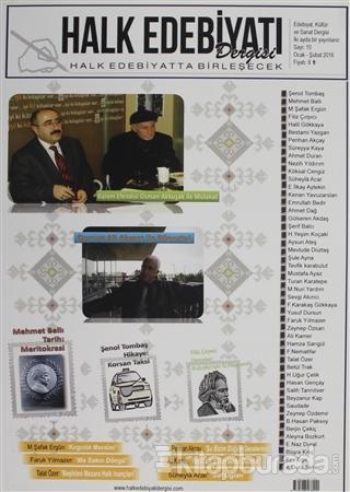 Halk Edebiyatı Dergisi Sayı : 10 / Ocak-Şubat 2016