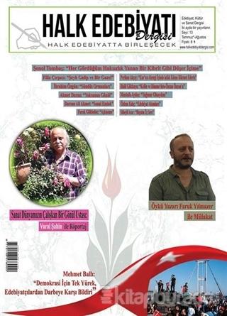 Halk Edebiyatı Dergisi Sayı: 13 Temmuz-Ağustos 2016