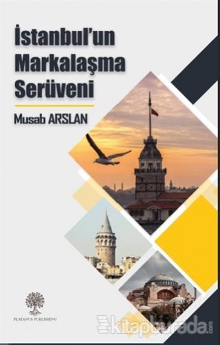 İstanbul'un Markalaşma Serüveni
