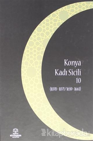 Konya Kadı Sicili 10 (Ciltli)