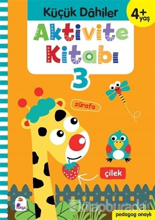 Küçük Dahiler Aktivite Kitabı 3 (4+ Yaş)