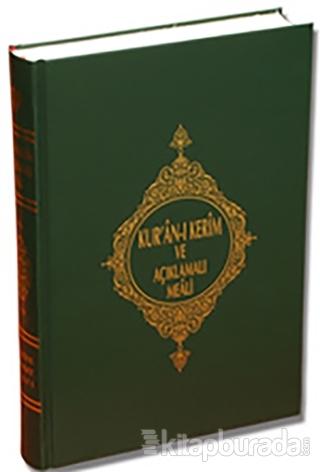 Kur'an-ı Kerim Ve Açıklamalı Meali (Orta Boy) (Ciltli)