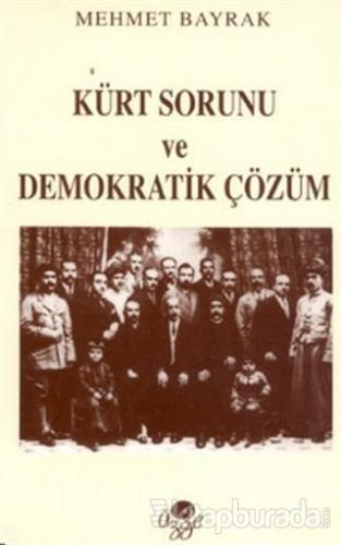Kürt Sorunu ve Demokratik Çözüm