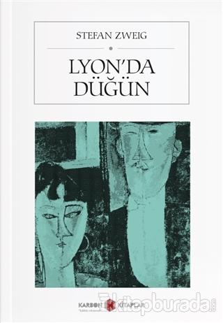 Lyon'da Düğün Stefan Zweig