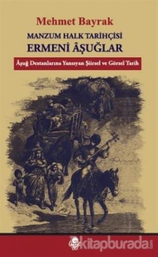 Manzum Halk Tarihçisi Ermeni Aşuğlar