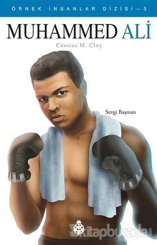 Muhammed Ali - Örnek İnsanlar Dizisi 3