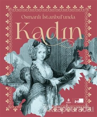 Osmanlı İstanbul'unda Kadın