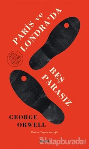 Paris ve Londra'da Beş Parasız (Ciltli)