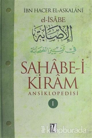 Sahabe-i Kiram Ansiklopedisi 1. Cilt (Ciltli)