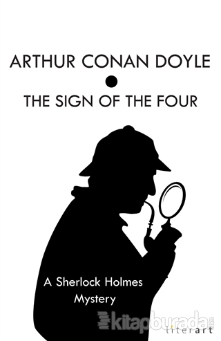 The Sign Of The Four Arthur Conan Doyle