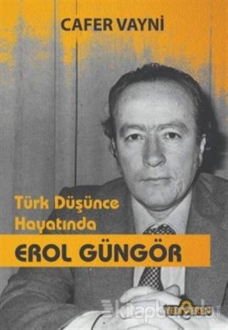 Türk Düşünce Hayatında Erol Güngör