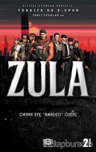 Türkiye'de E-Spor Yerli Oyunlar ve Zula - Dijital Oyunlar Serisi 6