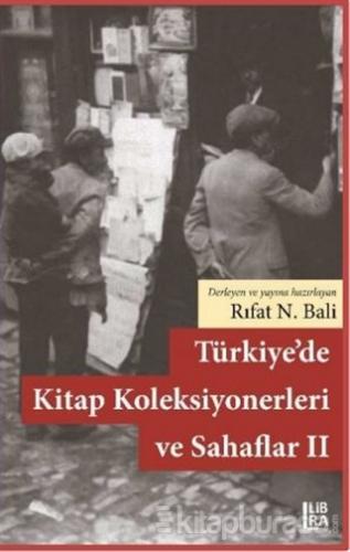 Türkiye'de Kitap Koleksiyonerleri ve Sahaflar 2